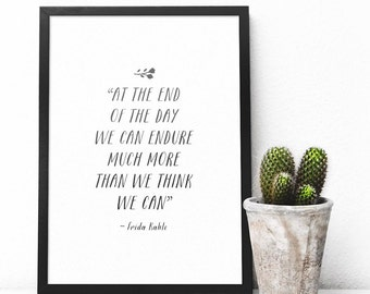 Frida Kahlo Inspirational Quote Art Print