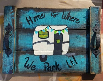 Home is Where We Park It Tray