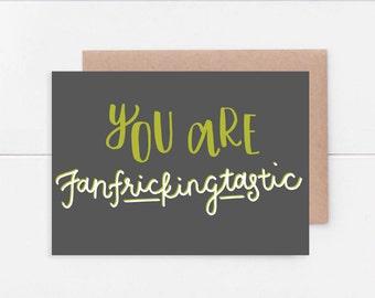 U R Fanfrickingtastic 5x7 Card
