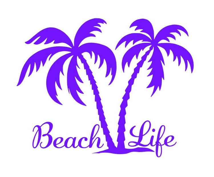 Beach Life Decal Beach Life Palm Trees Island Beach By