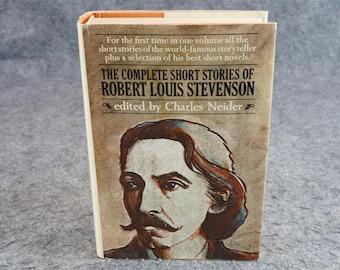 The Complete Short Stories Of Robert Louis Stevenson By Charles Neider C. 1969.