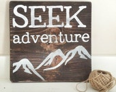 SEEK adventure Rustic Wood Sign -  Wall Art - Home Decor - Nursery Sign - Rustic Sign - Playroom Sign