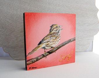 Songbird Print 6x6 on Wood Block Ready-to-Hang Song Sparrow Bird Art from Original Acrylic Painting