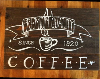 Premium Quality Coffee sign