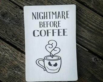 Nightmare before Coffee sign, coffee, Nightmare Before Christmas, Jack Skellington, Halloween, Disney