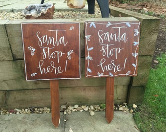 Christmas Wooden Signage - Santa Stop Here - Calligraphy