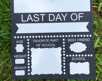 First Day- Last Day of school Dry Erase Board