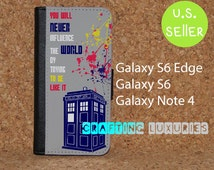Samsung Galaxy S6 Wallet Case, Doctor Who Quote Galaxy S6 Edge Wallet Case, Best Book Style Galaxy Note 4 Flip Case, FREE SHIPPING in the US