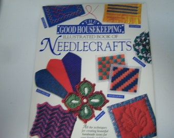 Good Housekeeping, Needlecrafts Book, 1994 1st. Edition, Hard Back With Dust Jacket, Great Used Condition, Illustrated Book