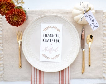Thankful, Grateful, & Stuffed --- Thanksgiving Table Setting Place Card