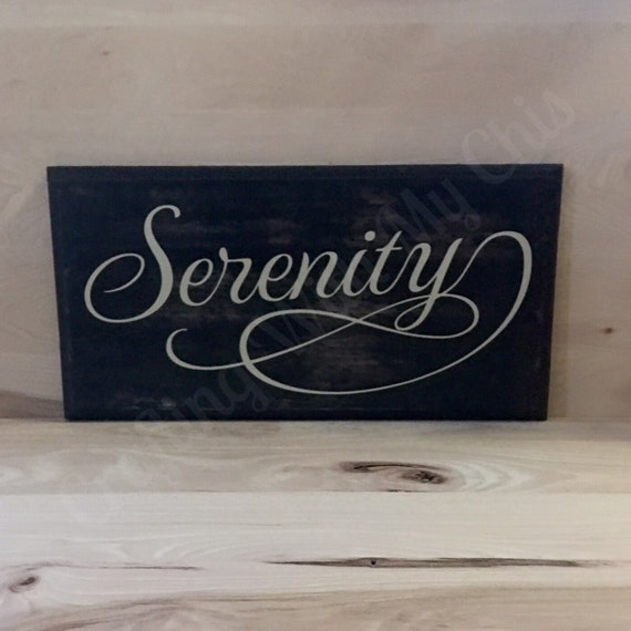 Serenity wood sign inspirational wall art positive