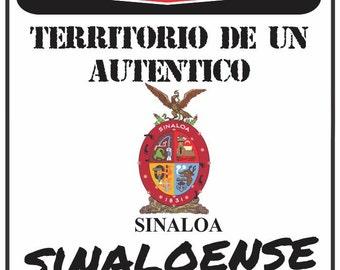 Precaución Territorio De un  auténtico SINALOENSE Sinaloa 9 x 12 Predrilled Aluminum Sign  U.S.A Free Shipping