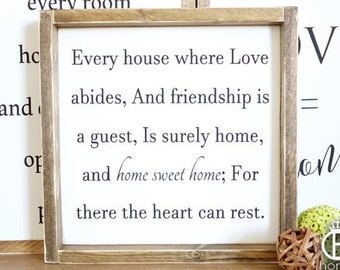 Every House Where Love Abides Wood Sign