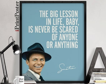 Sinatra print, Frank Sinatra poster, art print, Inspirational poster, Quote poster, Typography poster, motivational print, iPrintPoster
