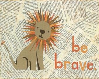 Be Brave Little Lion