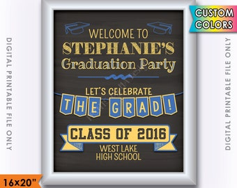 "Graduation Sign, Graduation Welcome Sign, Welcome to the Graduation Party Poster, Grad Party Decoration, 16x20"" Digital Printable File"