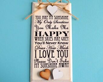 You are my Sunshine Gift, Sunshine rhyme Plaque! Sunshine song Sign. Shabby Chic Sunshine Sign, Vintage sunshine Plaque Friend Gift 15cm