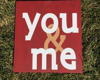 You & Me Wooden Valentine's Day Love Sign