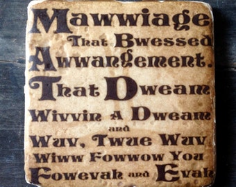 Princess Bride Mawwiage Coaster or Decor Accent