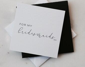 Mini Notecard - For My Bridesmaids