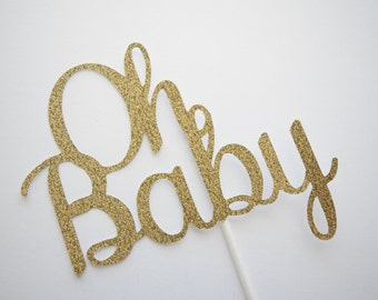 Baby Shower Cake Topper, Oh Baby Cake Topper, Glitter Baby Shower Cake Topper, Glitter Oh Baby Cake Topper, Glitter Cake Topper