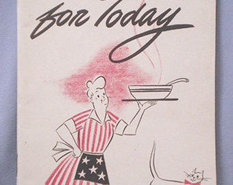 Wartime Patriotic RECIPE BOOKLET, 'Recipes for Today' 1940s, General Foods Wartime Recipes Pamphlet, W W II American Retro Kitchen CookBook