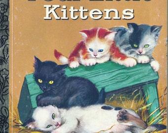 Children's Little Golden Book~FOUR LITTLE KITTENS