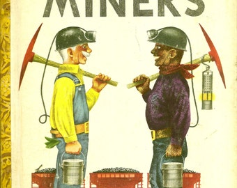 Vintage 1940's Little Golden Book~TWO MINERS
