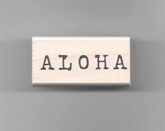 Aloha Typed Rubber Stamp