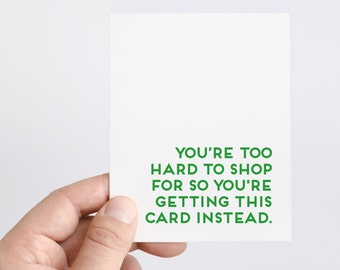 Funny Holiday Card | Funny Christmas Card | Funny Birthday Card | Holiday Cards | Christmas Cards | Hard to Buy For | Gift Card