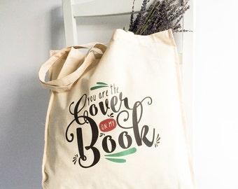 Cotton book tote - 'You are the Cover on my Book' reusable shopping tote bag/retro market shopper