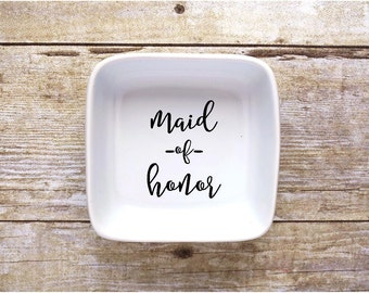 Maid of Honor Jewelry Dish - Ring Dish - Bridal Party - Maid of Honor Gift