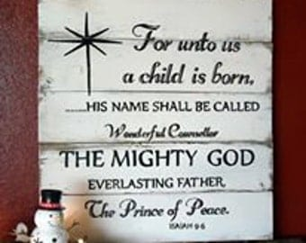 Gift, For unto us a child is born, christmas signs, wood christmas signs, christmas decor