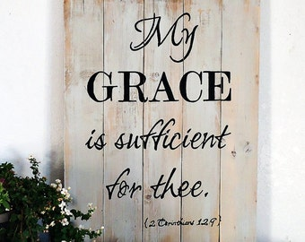 Gift, My Grace is Sufficient for Thee, inspirational signs, wood scripture signs, handpainted wood signs
