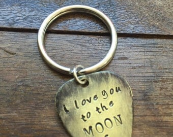 I love you to the moon and back - Antique Distressed Brass Guitar Pick Hand Stamped Personalized Keychain Keyring