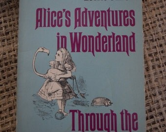 Lewis Carroll. Alice's Adventures in Wonderland. Through the Looking Glass. Puffin Children's book.