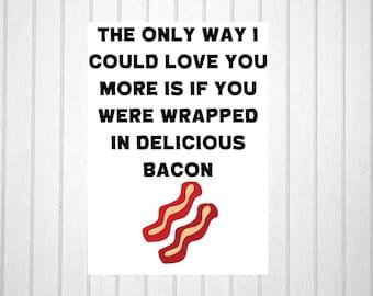 Funny Love Bacon Card