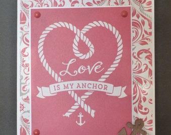 Love Is My Anchor Card 1437