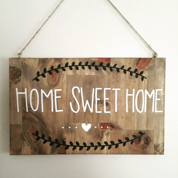 Home Sweet Home Sign Home Decor Wood Sign