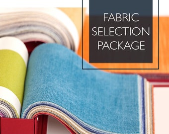 Fabric Selection Package | Upholstery Selection Service | Interior Decorating Service
