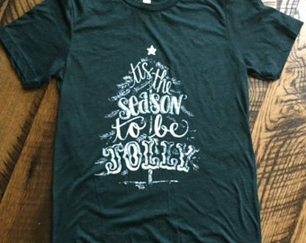 READY TO SHIP! Tis the Season to be Jolly Super Soft Triblend Christmas T-shirt
