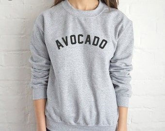 Avocado Sweatshirt Sweater Jumper Top Fashion Slogan Food Vegan Vegetarian