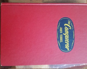 The Conqueror by John Tebbel First Edition