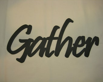 Gather Metal Wall Word 15""