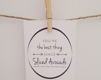 Best thing since sliced avocado, greeting card, love, healthy art