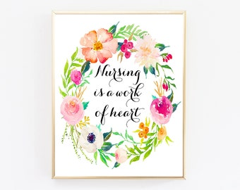 Nursing Is A Work Of Heart, Nurse Gift, Nurse Wall Art, Nurse Practitioner Gifts, Nurse Art Print, Gift For Nurse, Nurse Office Decor
