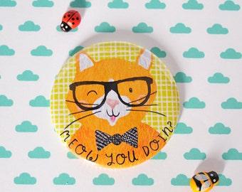 Cat Meow how you doin? funny pun fridge magnet