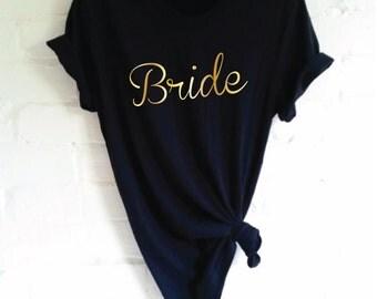 Bride T-Shirt. Bride Shirt. Hen Party Shirt. Wedding Party Shirt. Bachelorette Party Shirt. Bridal Party Shirt. Bridal Shower. Bride To Be.