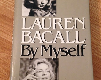 1979 Lauren Bacall's By Myself Autobiography Book