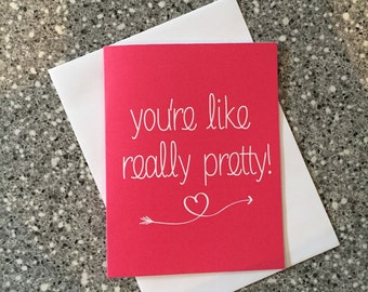 You're like really pretty A2 Empowerment Card